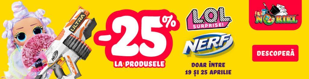 Reducere Noriel.ro -25% la Jucariile Nerf si Papusile LOL Surprise